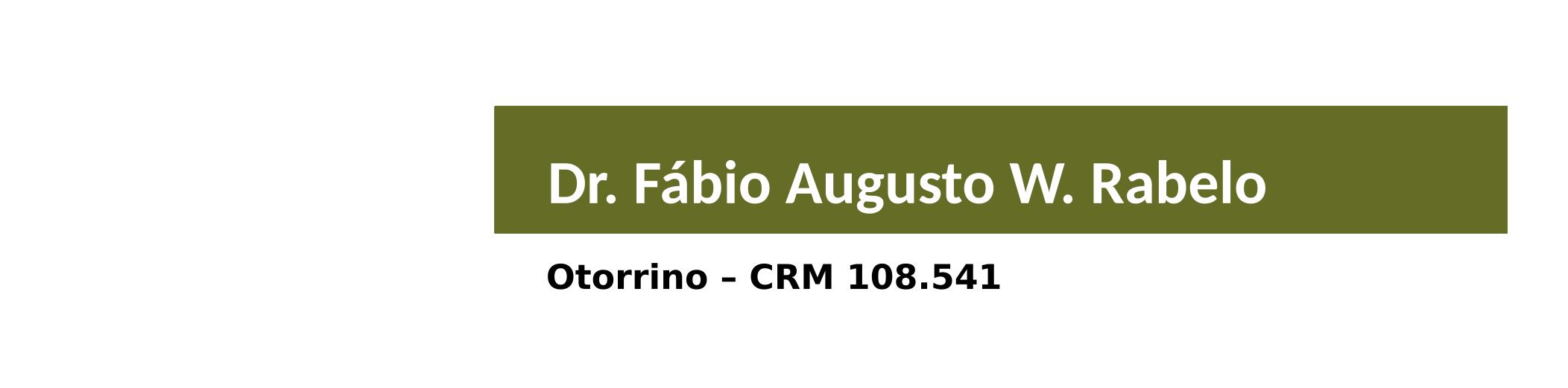 especialista dr fabio augusto w rabelo 080419